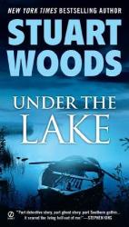Stuart Woods: Under the Lake