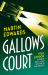 Martin Edwards: Gallows Court