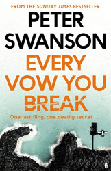 Swanson, Peter: Every Vow You Break
