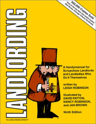 Leigh Robinson: Landlording: A Handy Manual for Scrupulous Landlords and Landladies Who Do It Themselves (Landlording)