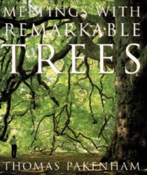 Thomas Pakenham: Meetings With Remarkable Trees