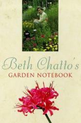 Beth Chatto: The Garden Notebook