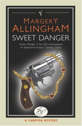 Margery Allingham: Sweet Danger