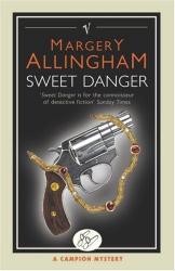 Margery Allingham: Sweet Danger