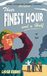 Lissa Evans: Their Finest Hour and a Half