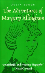 Julia Jones: The Adventures of Margery Allingham