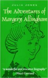 Julia Jones: The Adventures of Margery Allingham