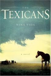 Nina Vida: The Texicans