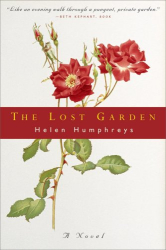 Helen Humphreys: The Lost Garden: A Novel