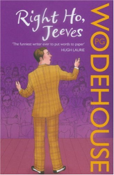 P.G. Wodehouse: Right Ho, Jeeves
