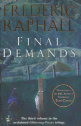 Frederic Raphael: Final Demands