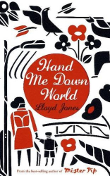 Lloyd Jones: Hand Me Down World