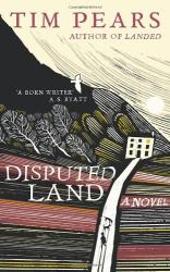 Tim Pears: Disputed Land