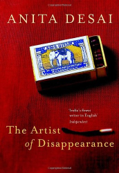 Anita Desai: The Artist of Disappearance