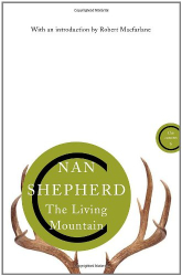 Nan Shepherd: The Living Mountain