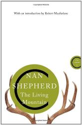 Nan Shepherd: The Living Mountain