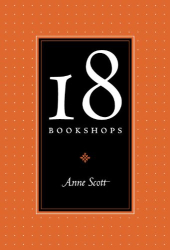Anne Scott: 18 Bookshops