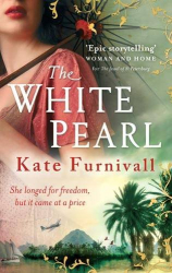 Kate Furnivall: The White Pearl
