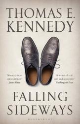 Thomas E. Kennedy: Falling Sideways