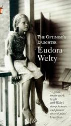 Eudora Welty: The Optimist's Daughter