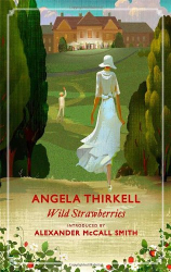 Angela Thirkell: Wild Strawberries