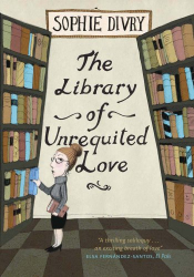 Sophie Divry: The Library of Unrequited Love