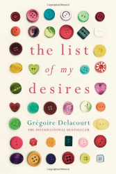 Gregoire Delacourt: The List of my Desires