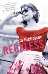 William Nicholson: Reckless