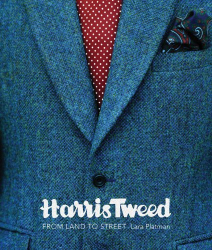 Lara Platman: Harris Tweed: From Land to Street