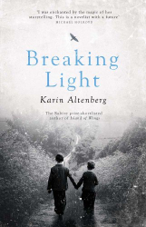 Karin Altenberg: Breaking Light