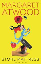 Margaret Atwood: Stone Mattress: Nine Tales