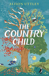 Alison Uttley: The Country Child