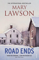 Mary Lawson: Road Ends