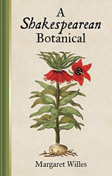 Margaret Willes: A Shakespearean Botanical