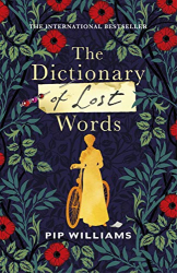 Pip Williams: The Dictionary of Lost Words