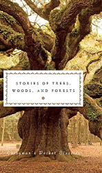 Fiona Stafford, ed.: Stories of Trees, Woods, and the Forest (Everyman's Library POCKET CLASSICS)