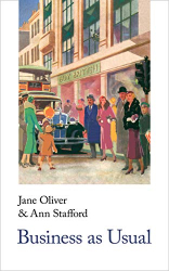 Jane Oliver & Ann Stafford: Business As Usual