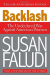 Susan Faludi: Backlash: The Undeclared War Against American Women