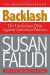 Susan Faludi: Backlash: The Undeclared War Against American Women