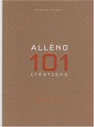 Masui+Alleno: Alleno 101 Creations Culinaires