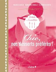 Les soeurs Scotto: Chic, nos desserts préférés !