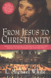 : From Jesus to Christianity: