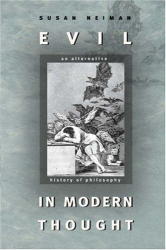: Evil in Modern Thought: An Alternative History of Philosophy