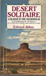 Edward Abbey: Desert Solitaire
