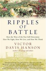 Victor Hanson: Ripples of Battle