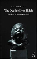 Leo Tolstoy: The Death of Ivan Ilyich