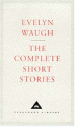 Evelyn Waugh: The Complete Short Stories