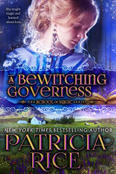 Patricia Rice: A Bewitching Governess (School of Magic, Book 2)