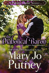 Mary Jo Putney: The Diabolical Baron (Putney Classic Romances, Book 1)