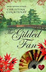 Christina Courtenay: The Gilded Fan (Kumashiro series Book 2)